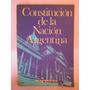Constitucion De La Nacion Argentina Ed. Kapelusz