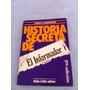 Historia Secreta El Informador Publico (jboimvaser) C/nuevo