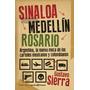 Sinaloa - Medellin - Rosario - Argentina - Gustavo Sierra