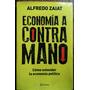 Economia A Contramano / Alfredo Zaiat