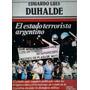 Eduardo Luis Duhalde El Estado Terrorista Argentino
