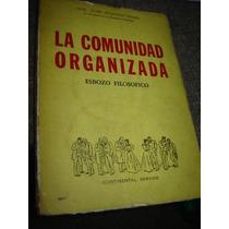 La Comunidad Organizada. Esbozo Filosófico. Perón, Juan Domi