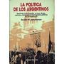 La Politica De Los Argentinos Haydee Barroso Acierto Erores