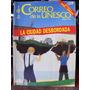 Revista Correo De La Unesco La Ciudad Desbordada Ene/1991
