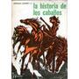 La Historia De Los Caballos / Leopoldo Lugones H