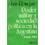 Poder Militar Y Sociedad Política En La Argentina - Rouquié