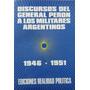Discursos Del General Perón A Los Militares Argentinos