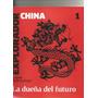 China.ladueña Del Futuro.le Monde Diplomatique.