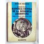 Frigerio Historia Critica De La Economia Argentina Autograf.