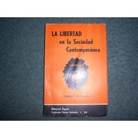 Libertad En La Sociedad Contemporanea - Samuel Morison