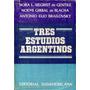 Tres Estudios Argentinos De Gentile, Blacha Y Brailovsky