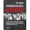 Libro Digital - Periodistas En El Barro - Edi Zunino