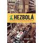Hezbolá - Las Huellas Del Partido De Dios - Levit - Planeta
