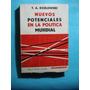 Nuevos Potenciales En La Política Mundial. Kozlowski, T. A.