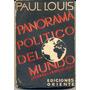 Panorama Político Del Mundo, Paul Louis.