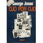 Ojo Por Ojo. George Jonas