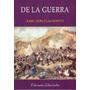 De La Guerra, De Karl Von Clausewitz, Editorial Libertador.