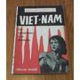 Vietnam, Del Colonialismo A La Liberación, J. Arnauit, A3