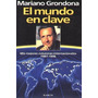 * El Mundo En Clave - Columnas Internacionales M. Grondona