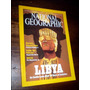 Revista National Geographic _ Libya / Khadafi