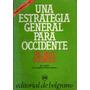 Helmut Schmidt; Una Estrategia General Para Occidente