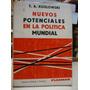 Nuevos Potenciales En La Politica Mundial. Kozlowski, T. A.