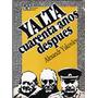 Yalta Cuarenta Años Despues A Yakovlev