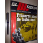 El Tercer Reich Historia Total De Una Epoca Decisiva - Envio