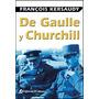 De Gaulle Y Churchill De Kersaudy
