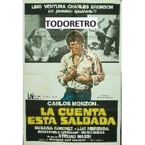 Afiche La Cuenta Esta Saldada Susana Gimenez Carlos Monzon