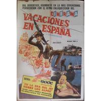 Afiche Original De Cine - Vacaciones En España -1960- Rareza
