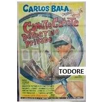 Afiche Canuto Cañete Detective Privado Carlitos Bala 1965