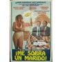Afiche Me Sobra Un Marido Susana Gimenez Calabro Ranni 1987