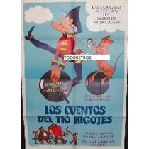 Afiche De Pelicula Infantil Los Cuentos Del Tío Bigotes 1979