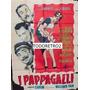 Afiche Los Papagayos - Version 2 - Aldo Fabrizi - 1955