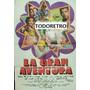Afiche De Cine La Gran Aventura - Graciela Alfano - 1974