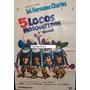 Afiche Cinco Locos Mosqueteros Gérard Rinaldi Filipelli 1974