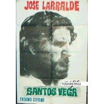 Afiche Santos Vega José Larralde, Ana María Picchio 1971