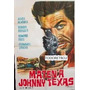 Afiche Maten A Johnny Texas - James Newman - 1967