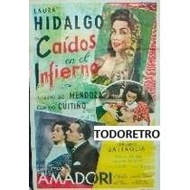 Afiche De Cine Caidos En El Infierno Con Laura Hidalgo 1954