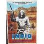 Afiche Indio - Rodolfo De Anda, Mario Almada - 1972