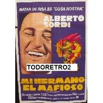 Afiche Mi Hermano El Mafioso Alberto Sordi 1973