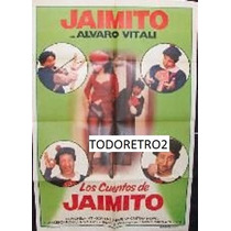 Afiche Los Cuentos De Jaimito - Alvaro Vitali - 1981