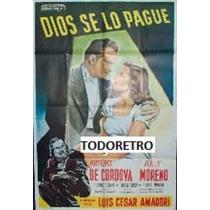 Afiche De Cine Dios Se Lo Pague Con Arturo De Córdova 1948