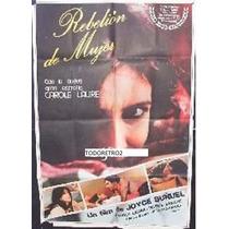 Afiche Rebelión De Mujer Carole Laure, Pierre Santini 1978