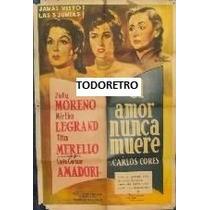 Afiche El Amor Nunca Muere Con Mirtha Legrand 1955