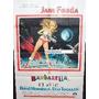 Afiche Barbarella Jane Fonda, John Phillip Law 1968