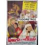Afiche Amarte Es Mi Pecado Jacques Sernas Alba Arnova 1953