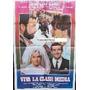 Afiche Viva La Clase Media Emilio Gutiérrez Caba 1980