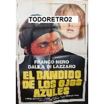 Afiche El Bandido De Los Ojos Azules Franco Nero 1982